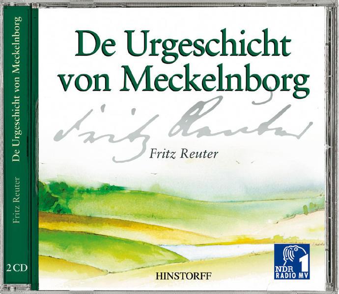 Fritz Reuter, De Urgeschicht von Meckelnborg - Coverbild