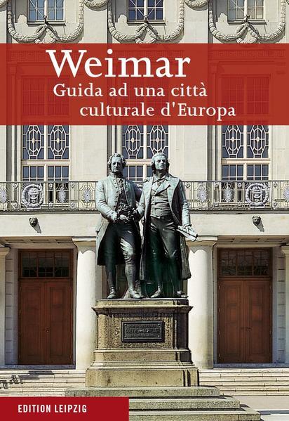 Weimar. Führer durch eine europäische Kulturstadt / Weimar - Coverbild