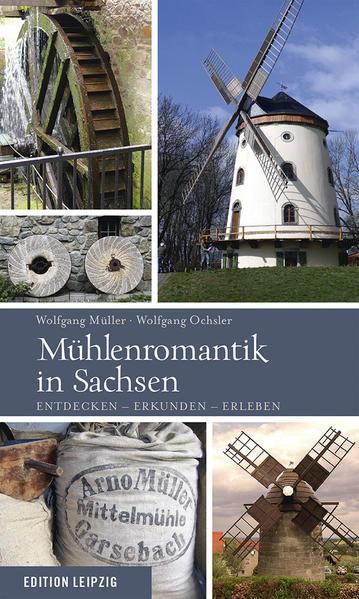 Mühlenromantik in Sachsen - Coverbild