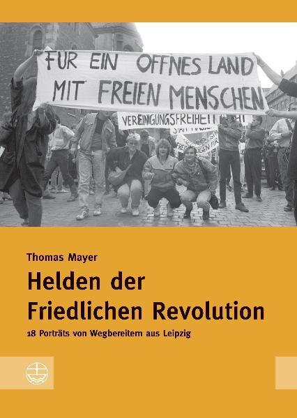 Helden der Friedlichen Revolution - Coverbild