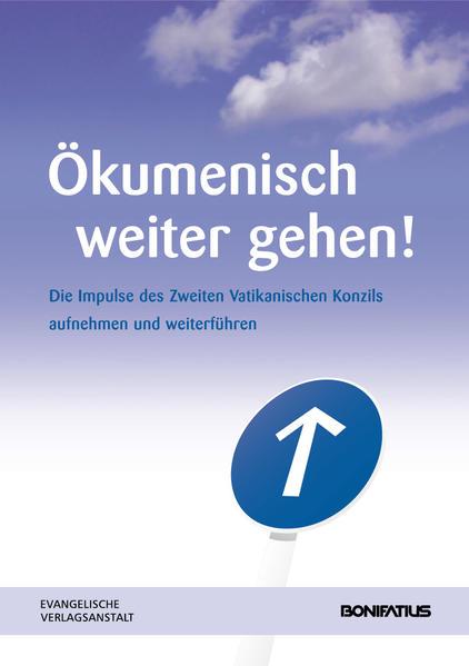 Ökumenisch weiter gehen! - Coverbild