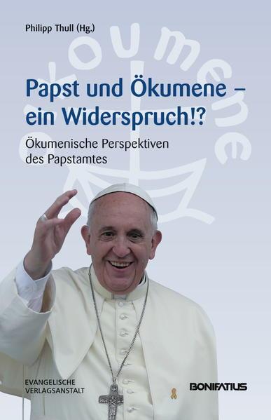 Papst und Ökumene – Ein Widerspruch!? - Coverbild