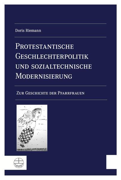 Protestantische Geschlechterpolitik und sozialtechnische Modernisierung - Coverbild