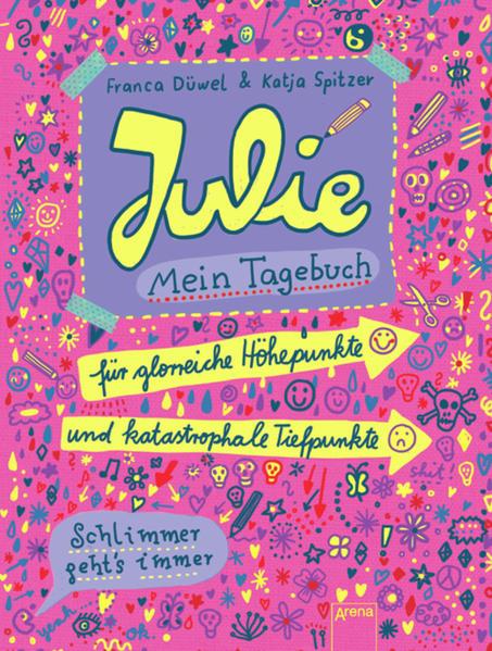 Julies Tagebuch - Schlimmer geht's immer / Julie. Mein Tagebuch - Coverbild