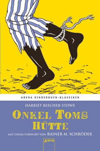 Onkel Toms Hütte. Mit einem Vorwort von Rainer M. Schröder - Coverbild