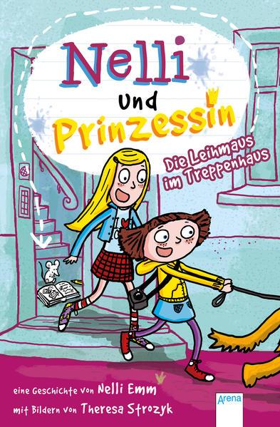 Nelli und Prinzessin (2). Die Leihmaus im Treppenhaus - Coverbild