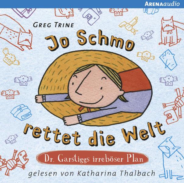 Jo Schmo rettet die Welt - Coverbild