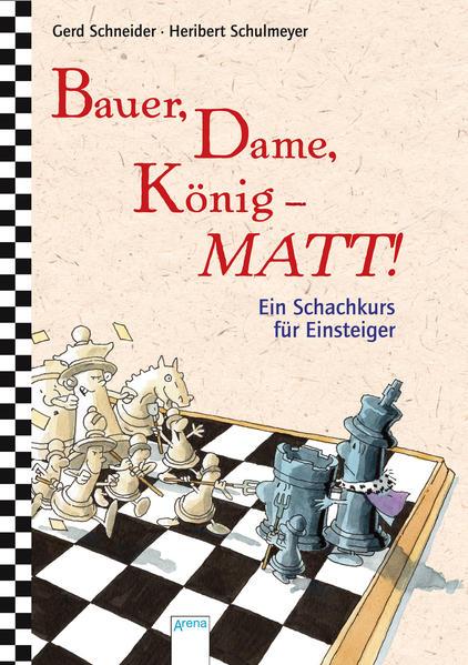 Bauer, Dame, König - Matt! - Coverbild