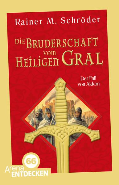 Die Bruderschaft vom Heiligen Gral (1). Der Fall von Akkon - Coverbild