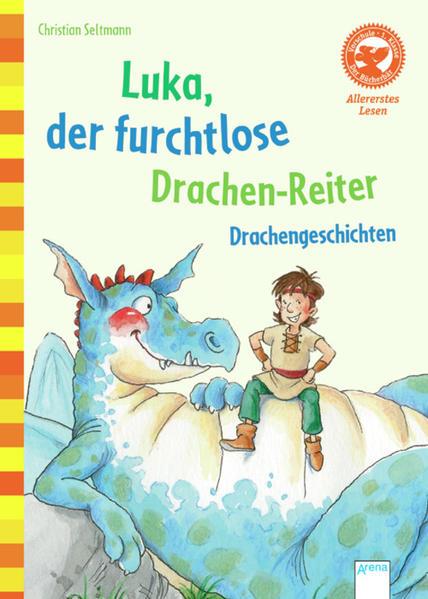 Luka, der furchtlose Drachen-Reiter. Drachengeschichten - Coverbild