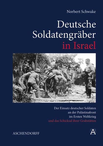 Deutsche Soldatengräber in Israel - Coverbild