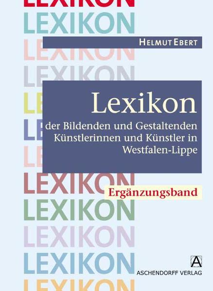 Lexikon der Bildenden und Gestaltenden Künstlerinnen und Künstler in Westfalen-Lippe - Coverbild