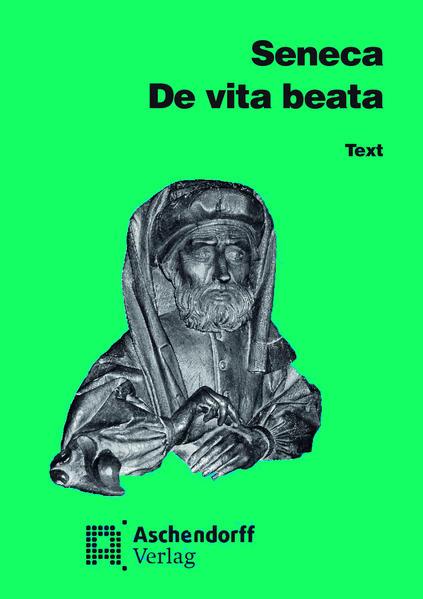 De vita beata. Vollständige Ausgabe. Text (Latein) / De vita beata. Vollständige Ausgabe. Text (Latein) - Coverbild