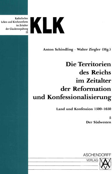 Die Territorien des Reiches im Zeitalter der Reformation und Konfessionalisierung.... / Der Südwesten - Coverbild