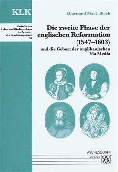 Die zweite Phase der englischen Reformation (1547-1603) und die Geburt der anglikanischen Via Media - Coverbild