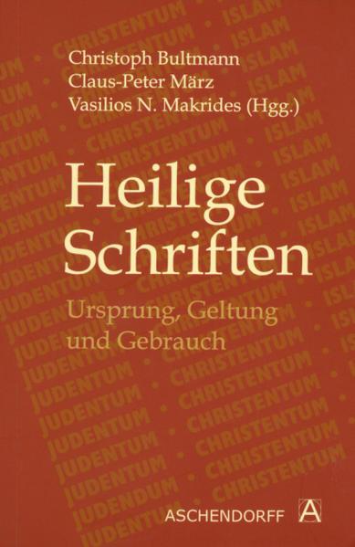 Heilige Schriften: Ursprung, Geltung und Gebrauch - Coverbild