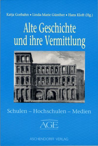 Alte Geschichte und ihre Vermittlung - Coverbild