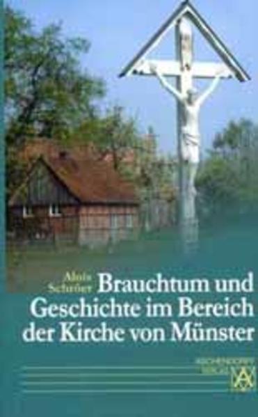Brauchtum und Geschichte im Bereich der Kirche von Münster - Coverbild