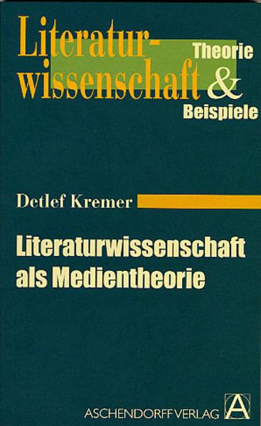 Literaturwissenschaft als Medientheorie - Coverbild