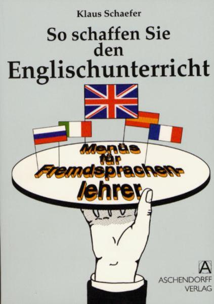 So schaffen Sie den Englischunterricht - Coverbild