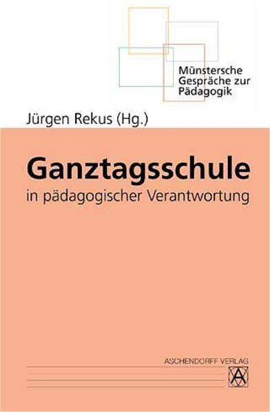 Ganztagsschule in pädagogischer Verantwortung - Coverbild