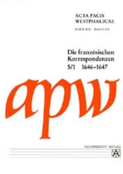 Acta Pacis Westphalicae / Acta Pacis Westphalicae, Serie II Abt. B - Coverbild