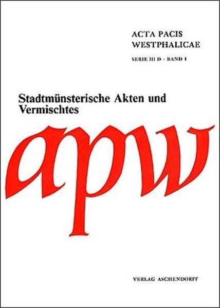 Acta Pacis Westphalicae / Serie III / Varia - Coverbild
