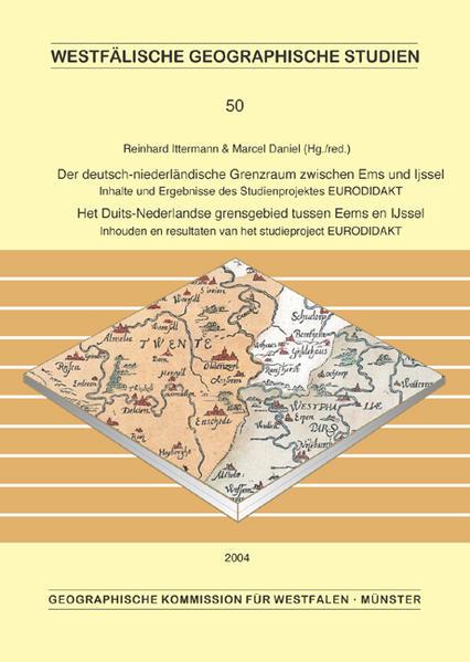 Der deutsch-niederländische Grenzraum zwischen Ems und Ijssel /Het Duits-Nederlandse grensgebied tussen Eems en Ijssel - Coverbild