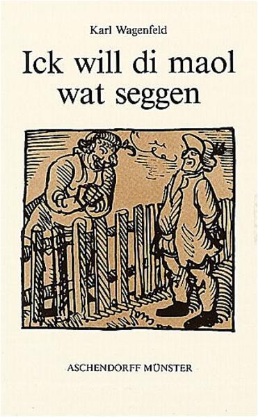 Gesammelte Werke / Ick will di maol wat seggen - Coverbild