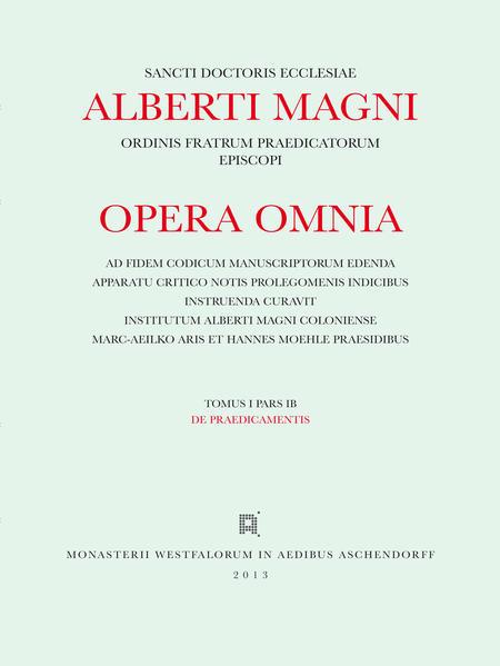 Albertus <Magnus>: [Opera omnia] Alberti Magni opera omnia / Opera Omnia / De Praedicamentis - Coverbild