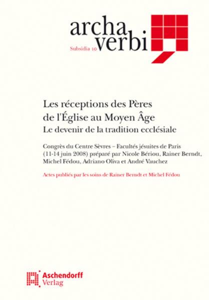 Les réceptions des Pères de l'Église au moyen age (800-1500) - Coverbild