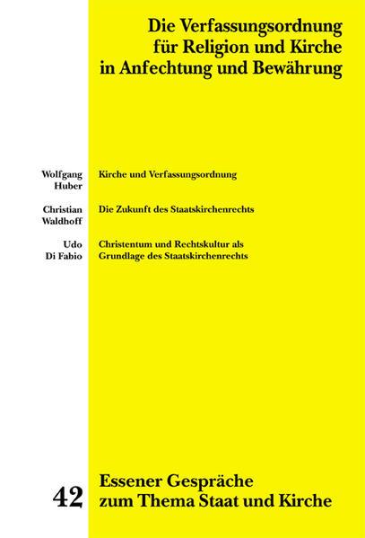 Essener Gespräche zum Thema Staat und Kirche / Die Verfassungsordnung für Religion und Kirche in Anfechtung und Bewährung - Coverbild
