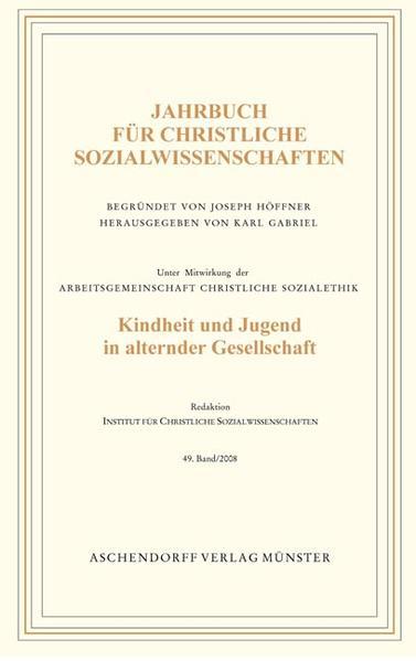 Jahrbuch für christliche Sozialwissenschaften / Kindheit und Jugend in alternder Gesellschaft - Coverbild
