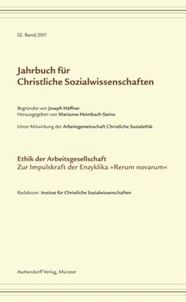 Jahrbuch für christliche Sozialwissenschaften / Ethik der Arbeitsgesellschaft. Zur Impulskraft der Enzyklika