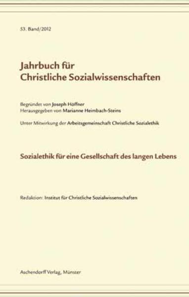 Jahrbuch für christliche Sozialwissenschaften / Sozialethik für eine Gesellschaft des langen Lebens - Coverbild