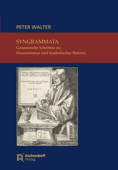 Syngrammata – Gesammelte Schriften zu Humanismus und Katholischer Reform - Coverbild