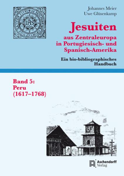 Jesuiten aus Zentraleuropa in Portugiesisch- und Spanisch-Amerika. Ein bio-bibliographisches Handbuch - Coverbild