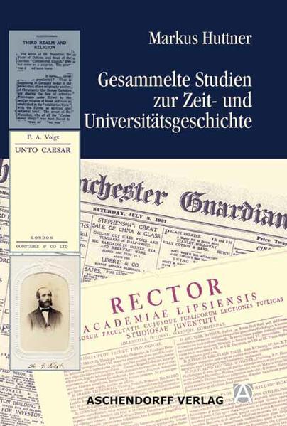 Gesammelte Studien zur Zeit- und Universitätsgeschichte - Coverbild