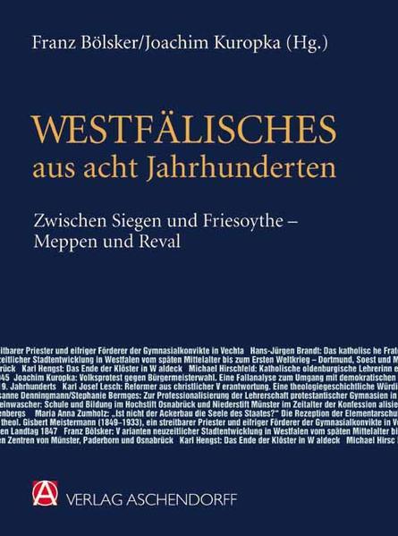 Westfälisches aus acht Jahrhunderten zwischen Siegen und Friesoythe - Meppen und Reval - Coverbild