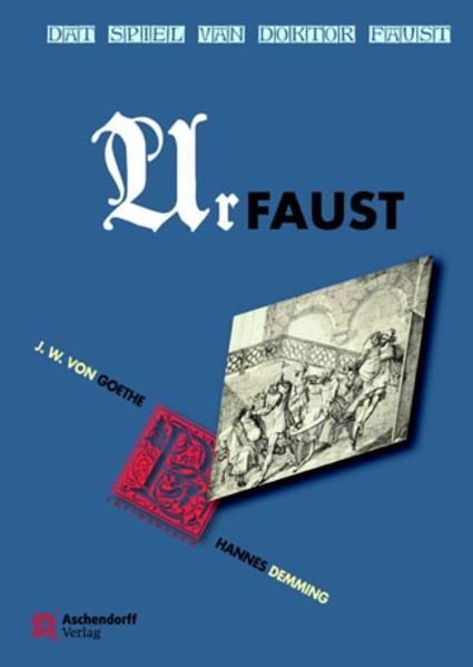 Johann Wolfgang von Goethe: Dat Spiel van Doktor Faust - Urfaust - Coverbild