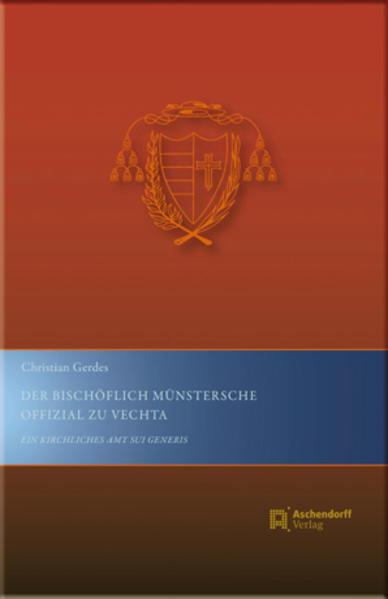 Der Bischöflich Münstersche Offizial zu Vechta - Coverbild