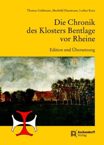Die Chronik des Klosters Bentlage vor Rheine - Coverbild