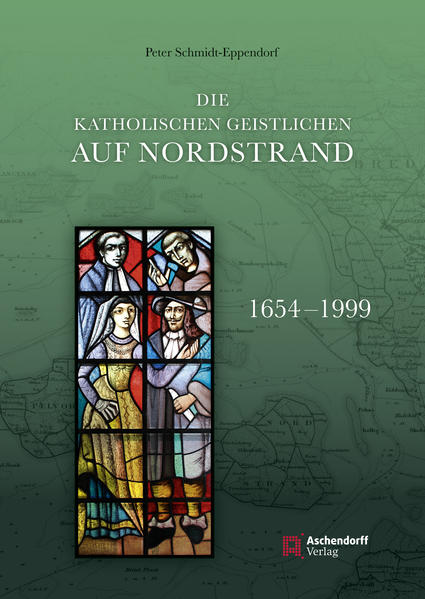 Die katholischen Geistlichen auf Nordstrand 1654-1999 - Coverbild