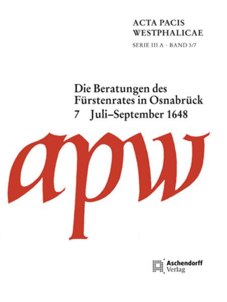 Acta Pacis Westphalicae / Die Beratungen des Fürstenrates in Osnabrück - Coverbild