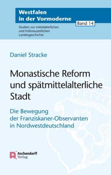 Monastische Reform und spätmittelalterliche Stadt - Coverbild