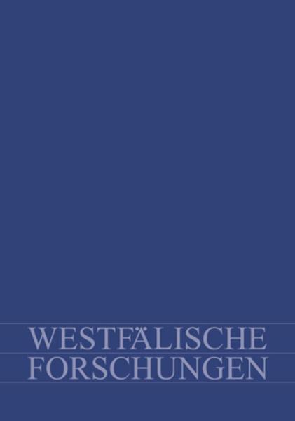 Westfälische Forschungen. Zeitschrift des Westfälischen Instituts... / Westfälische Forschungen. Band 58 - 2008 - Coverbild