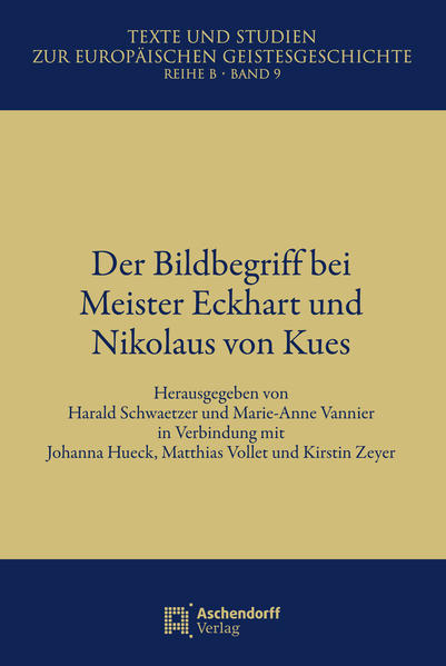 Der Bildbegriff bei Meister Eckhard und Nikolaus von Kues - Coverbild