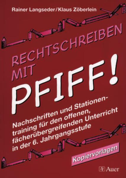 Rechtschreiben mit Pfiff! Klasse 6 - Coverbild