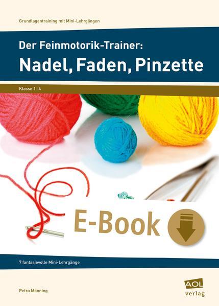 Der Feinmotorik-Trainer: Nadel, Faden, Pinzette - Coverbild