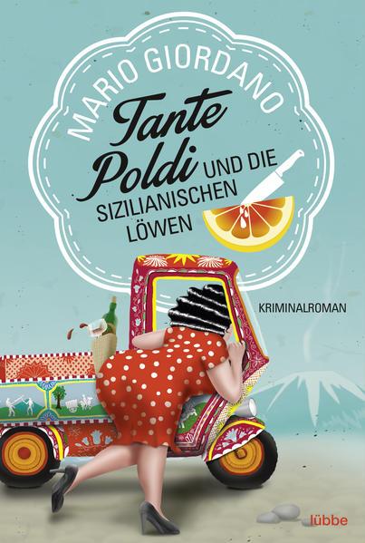 Tante Poldi und die sizilianischen Löwen auf Deutsch PDF MOBI von Mario Giordano